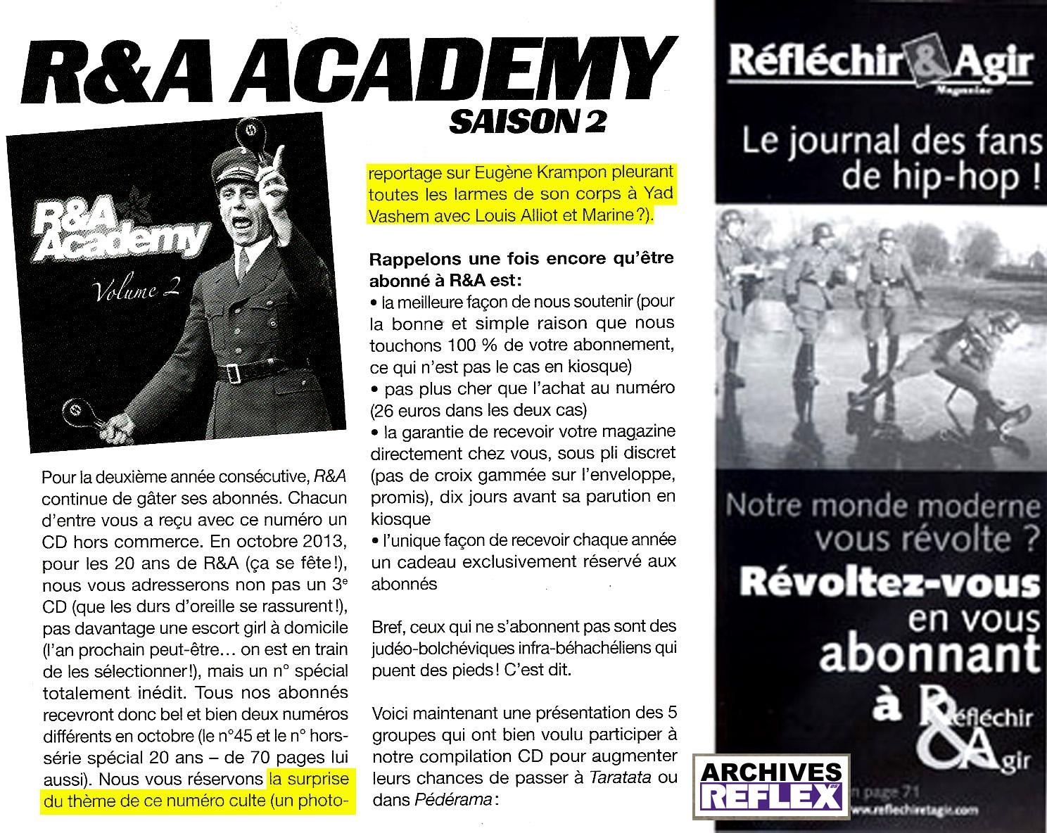 R&A ou la démonstration que l'on peut être nazi et avoir un certain sens de l'humour ! La 1re image est celle d'un CD promo réservé aux seuls abonnés, les veinards. La 2nde du même niveau est une pub pour la revue